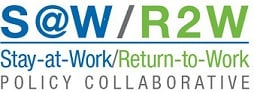 Stay At Work - Return To Work Policy Collaborative